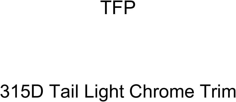 TFP 315D Tail Light Chrome Trim