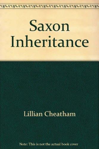 Saxon Inheritance - Cheatham, Lillian