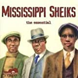 Mississippi Sheiks: The Essential