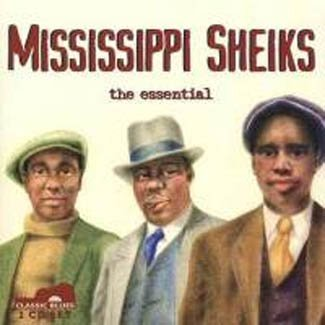 Mississippi Sheiks: The Essential by Classic Blues