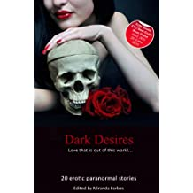 Dark Desires - Love That's Out of This World (Xcite Bestselling Collections Book 1)