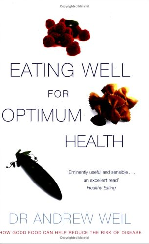 Download Eating Well for Optimum Health PDF