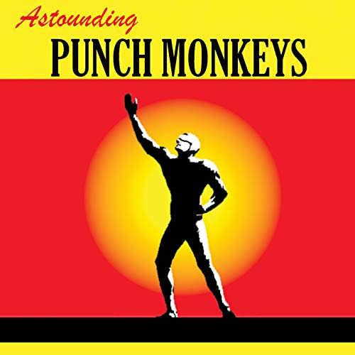 Astounding Punch Monkeys
