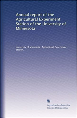 Descarga los libros gratis. Annual report of the Agricultural Experiment Station of the University of Minnesota in Spanish PDF