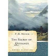 The Secret of Guidance (Moody Classics)