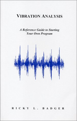 Vibration Analysis  A Reference Guide to Starting Your Own Program