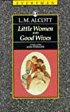 Little Women and Good Wives, Louisa May Alcott, 0460871412