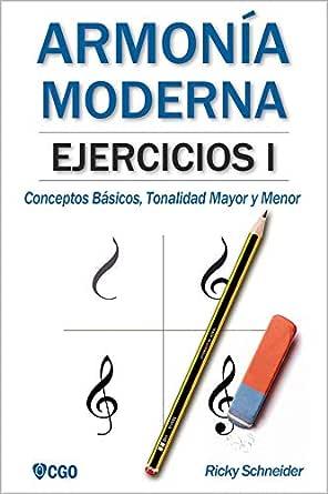 Armonía Moderna, EJERCICIOS I: Conceptos Básicos, Tonalidad Mayor ...
