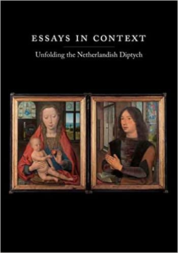 Essays in Context: Unfolding the Netherlandish Diptych (Harvard University Art Museums)