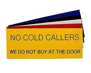 Grabado con texto en inglés no Cold Callers We Do no comprar de la puerta señal de 125mm x 50mm, Black with White Text