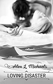 Loving Disaster (Bookworms & Alphas Book 3)
