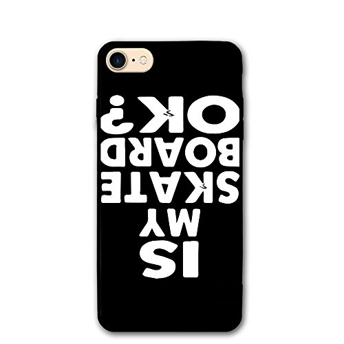 ZhiqianDF Is My Skateboard Ok IPhone 8 Case 4.7 Enhanced Grip Premium Scratch Resistant Protective Cases Hard PC Back Cover For IPhone 8