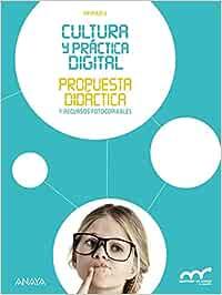 Cultura y práctica digital 6. Propuesta didáctica