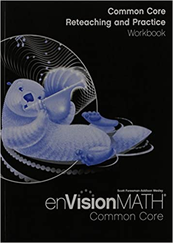 Envision Math Common Core: Reteaching and Practice Workbook, Grade ...