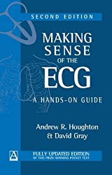 Making Sense of the ECG: A Hands-on Guide, Second Edition