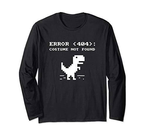 404 Error Costume Not Found Shirt Funny Halloween Internet Long Sleeve T-Shirt
