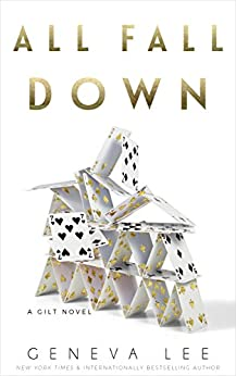 All Fall Down (Gilt Book 3) by [Lee, Geneva]