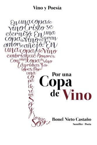Por una copa de vino: Vino y poesía (Spanish Edition)