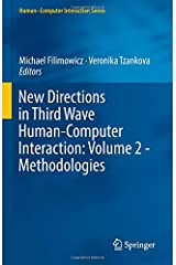 New Directions in Third Wave Human-Computer Interaction: Volume 2 - Methodologies (Human–Computer Interaction Series) Hardcover