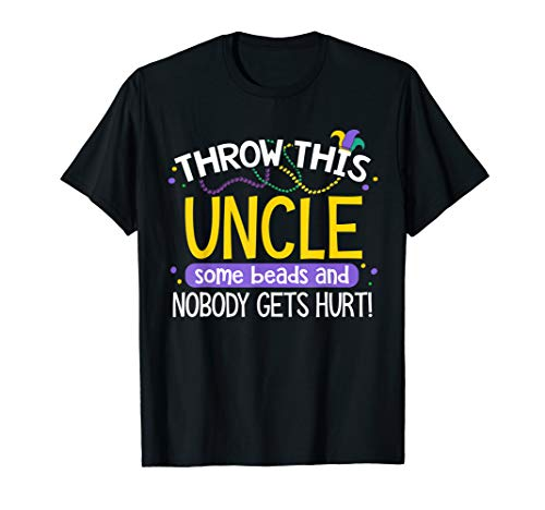 Throw This Uncle Some Beads Mardi Gras Party T-Shirt v4