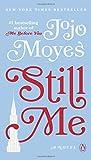 Books : Still Me: A Novel (Me Before You Trilogy)