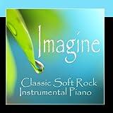 Imagine - Classic Soft Rock - Instrumental Piano