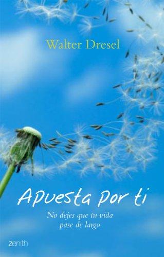 Apuesta por ti / Betting on yourself (Spanish Edition) - Dresel, Walter