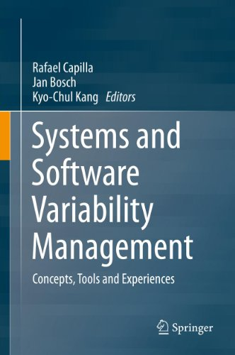 Download Systems and Software Variability Management: Concepts, Tools and Experiences Pdf