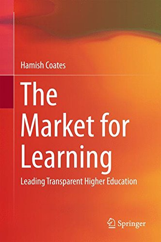 The Market for Learning: Leading Transparent Higher Education