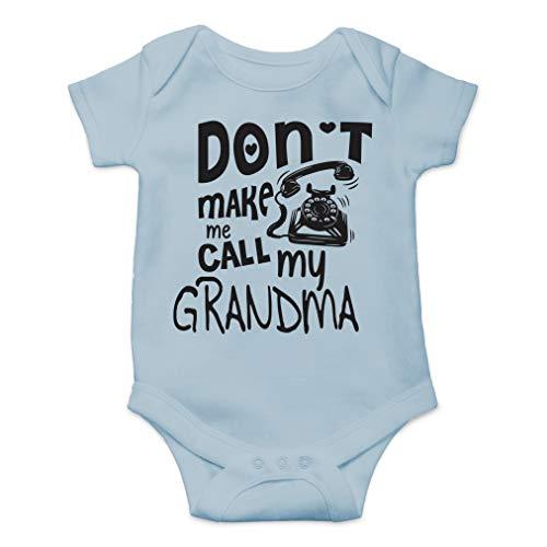 Call Grandma One Piece - Don't Make Me Call My Grandma - I Love My Grandmother - Cute One-Piece Infant Baby Bodysuit (Newborn, Sky Blue)