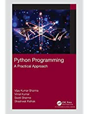 Python Programming: A Practical Approach