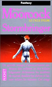 Le Cycle d'Elric, Tome 8 : Stormbringer par Moorcock