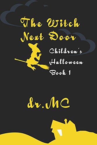 Children's Halloween 1: The Witch Next Door ()