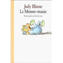 MOUSSE-MANIE (LA)
