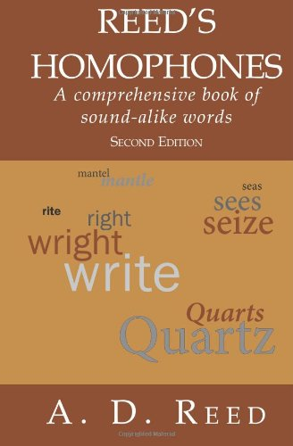Reed's Homophones: A comprehensive book of sound-alike words