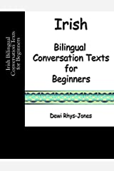 Irish Bilingual Conversation Texts for Beginners (Irish Edition) Paperback