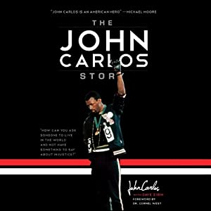 The John Carlos Story Audiobook