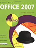 Office 2007 in Easy Steps, Michael Price, 1840783443