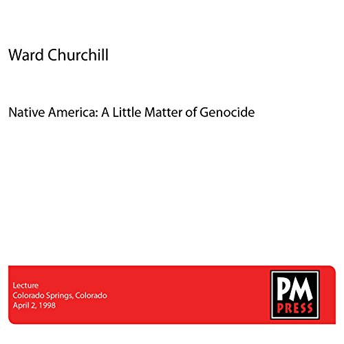 Native America: A Little Matter of Genocide