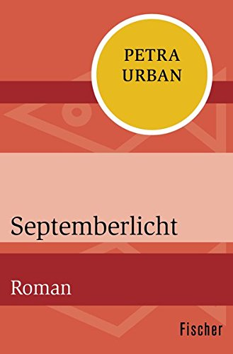 Septemberlicht: Roman