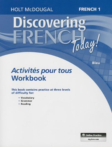 Holt French Level - Discovering French Today: Activités pour tous Level 1 (French Edition)