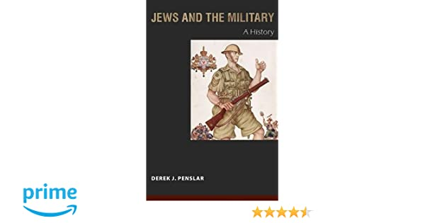 Amazon jews and the military a history 9780691138879 derek amazon jews and the military a history 9780691138879 derek penslar books fandeluxe Gallery