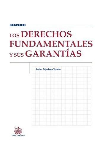 Los Derechos Fundamentales Y Sus Garantías