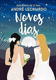 Novos dias (Nossos Dias Livro 2)