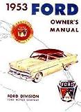 1953 Ford Car Owner's Manual Reprint