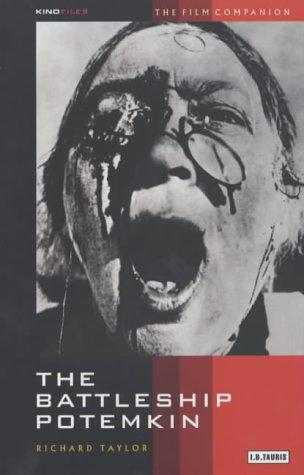 The Battleship Potemkin: The Film Companion (KINOfiles Film Companion)