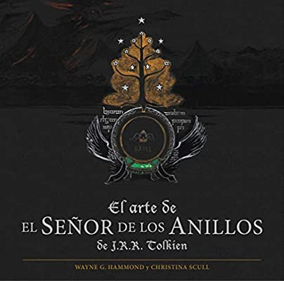 El arte de El Señor de los Anillos de J. R. R. Tolkien Biblioteca ...