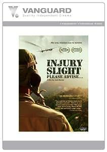 Injury Slight