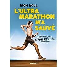 L'Ultra marathon m'a sauvé (Poche-Vie quotidienne) (French Edition)
