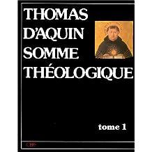 SOMME THÉOLOGIQUE T01